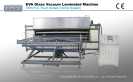 Full Automatic EVA Glass Laminated Machine